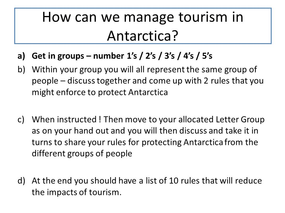 How can we manage tourism in Antarctica.