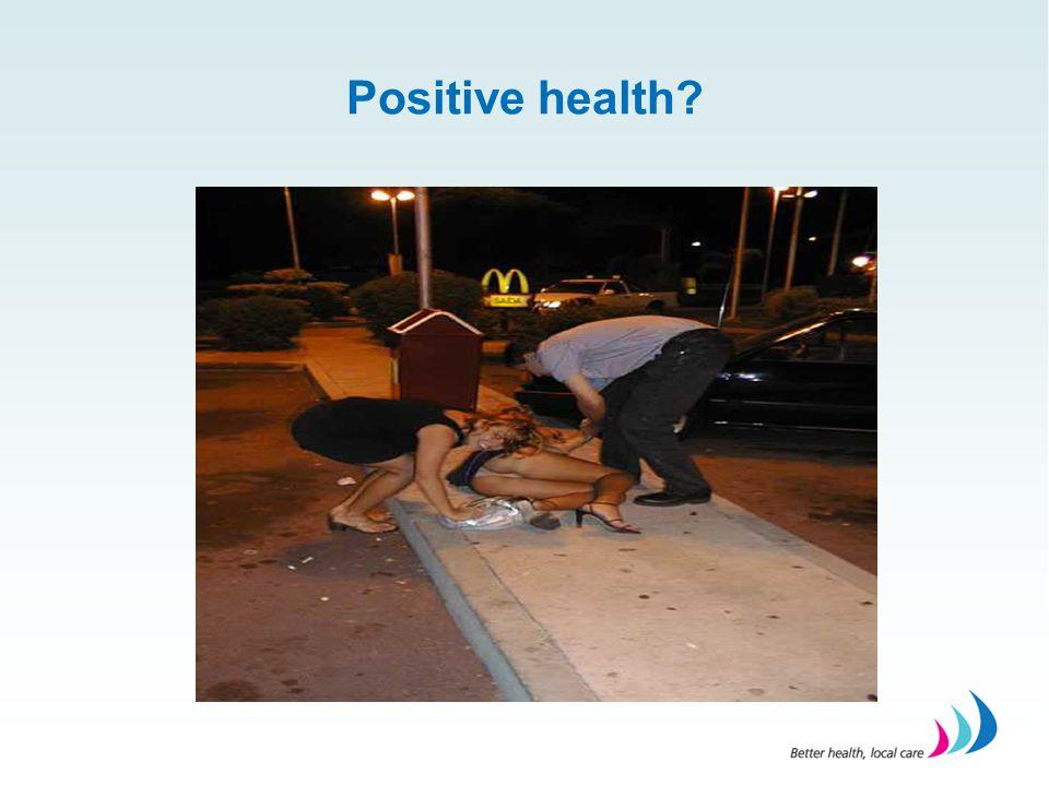 Positive health?