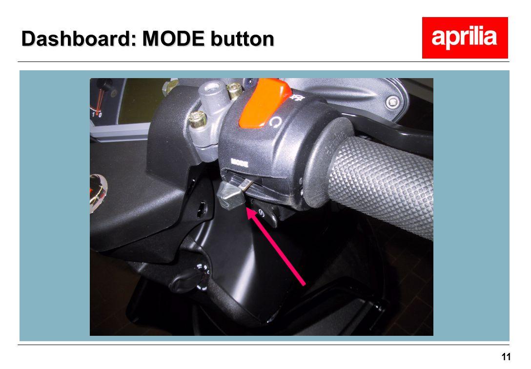 11 Dashboard: MODE button