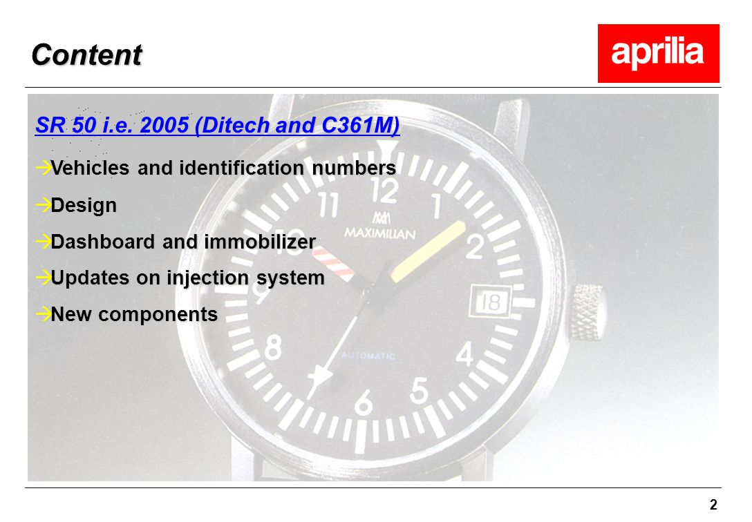 2 Content à Vehicles and identification numbers à Design à Dashboard and immobilizer à Updates on injection system à New components