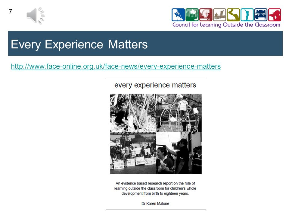7 Every Experience Matters http://www.face-online.org.uk/face-news/every-experience-matters