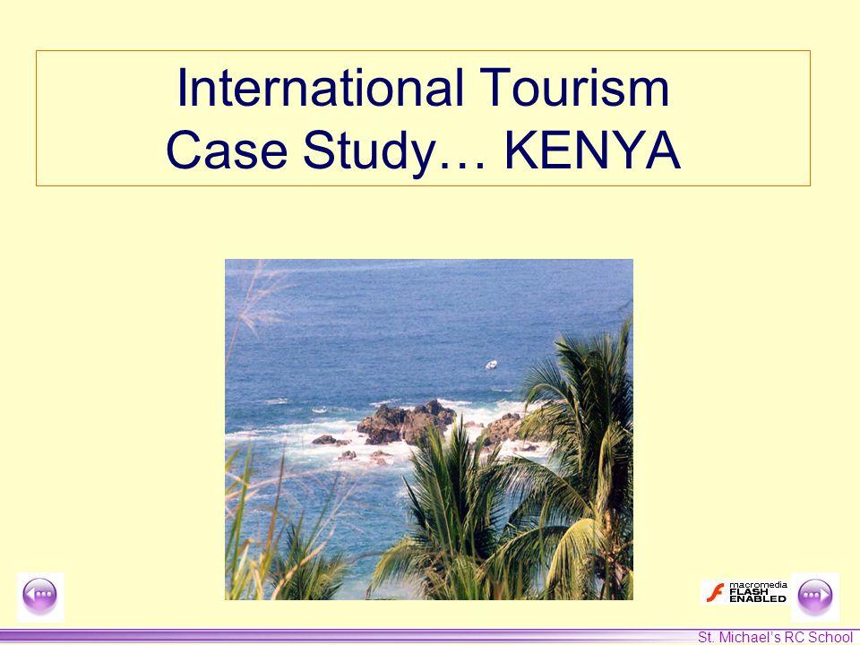St. Michael's RC School International Tourism Case Study… KENYA