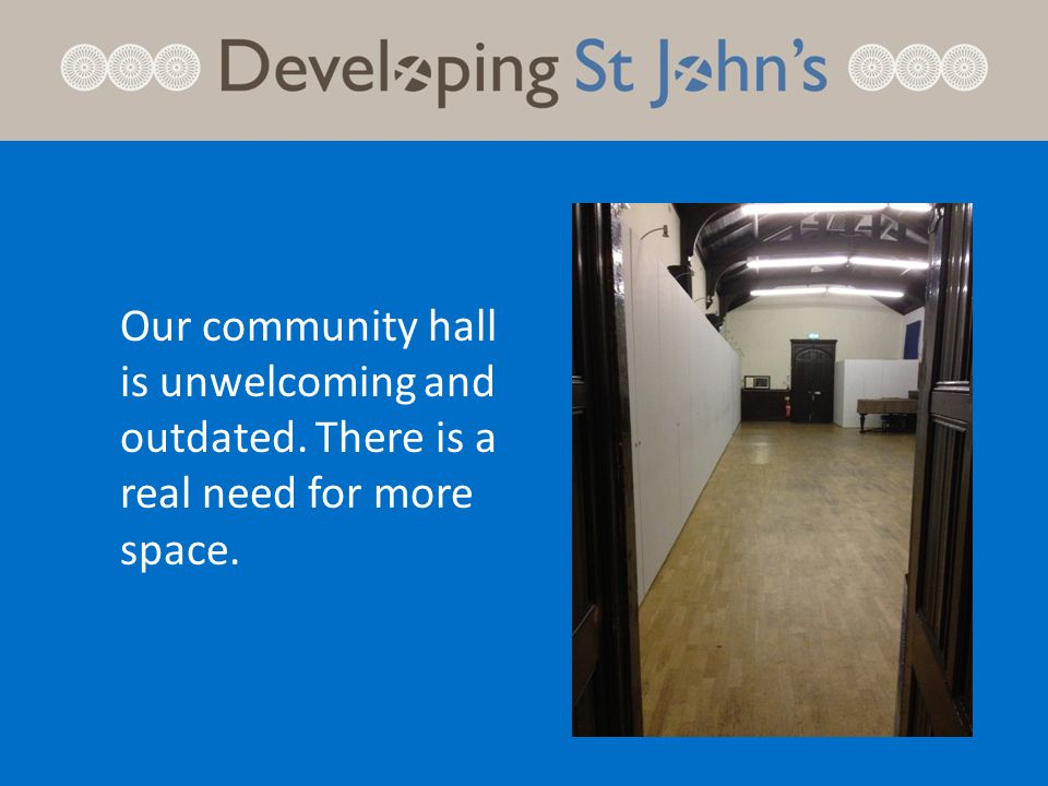 Access to St.John's and throughout the campus is poor.