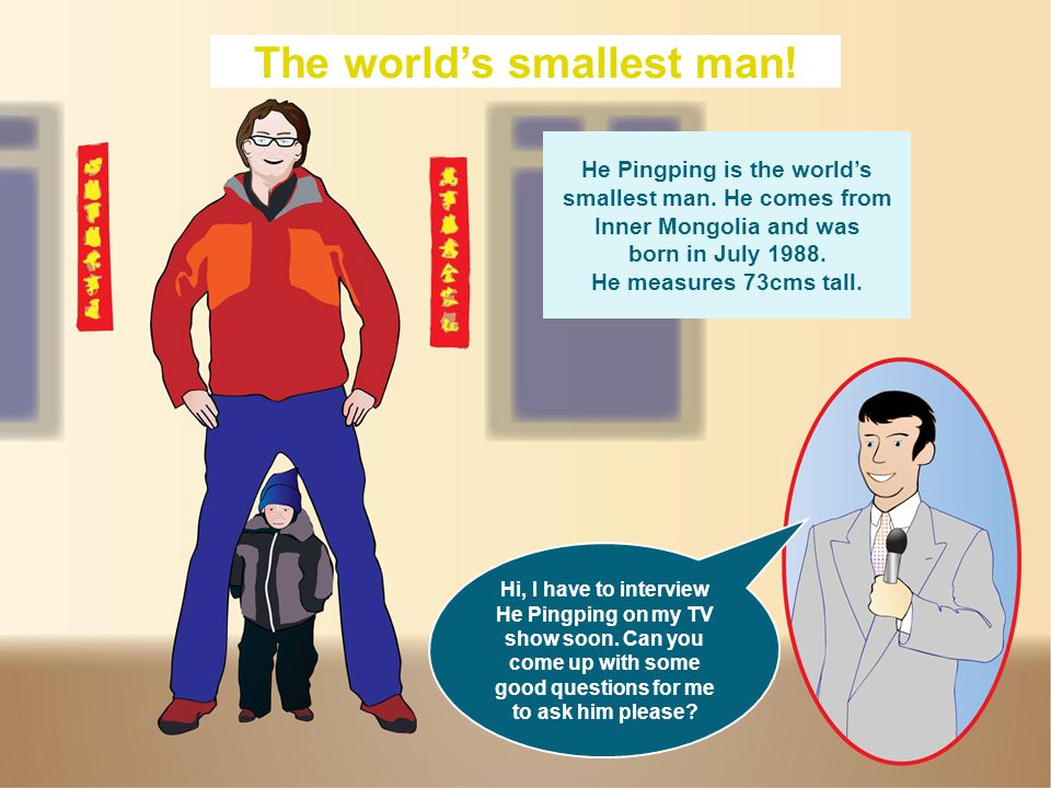 The world's smallest man. He Pingping is the world's smallest man.