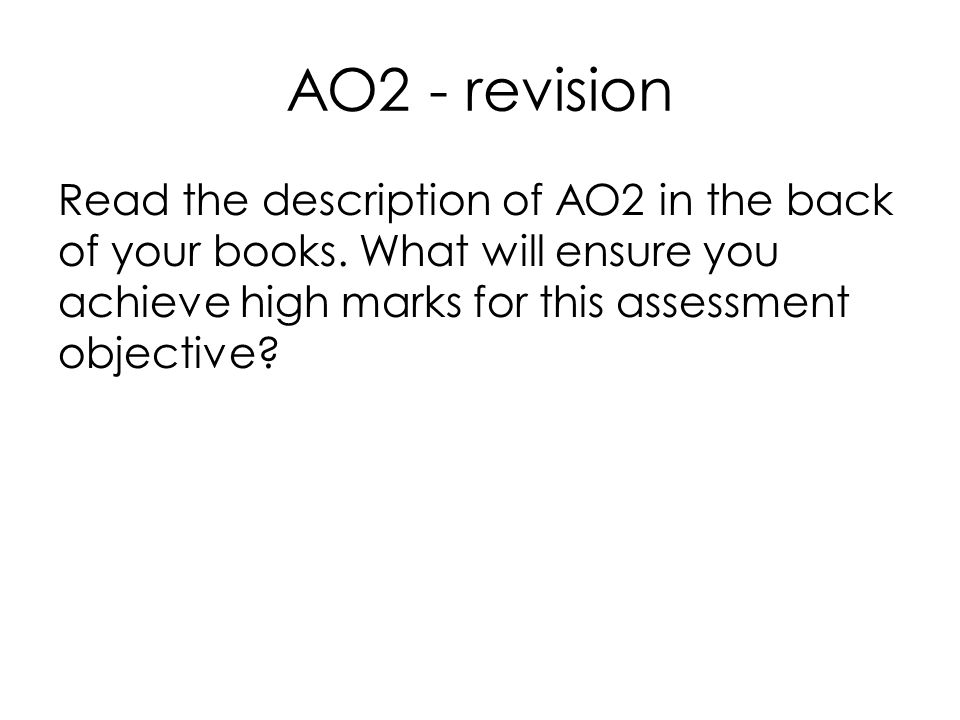 The Lovely Bones Objective: to develop understanding of how the exam will be assessed
