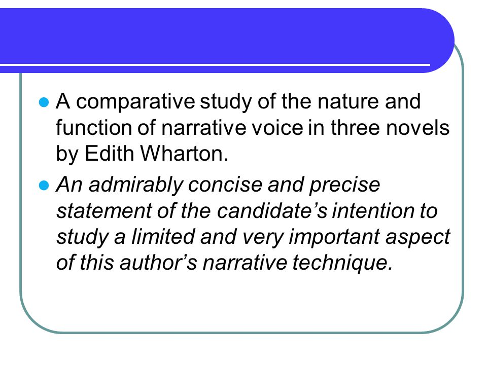 A comparative study of the nature and function of narrative voice in three novels by Edith Wharton.