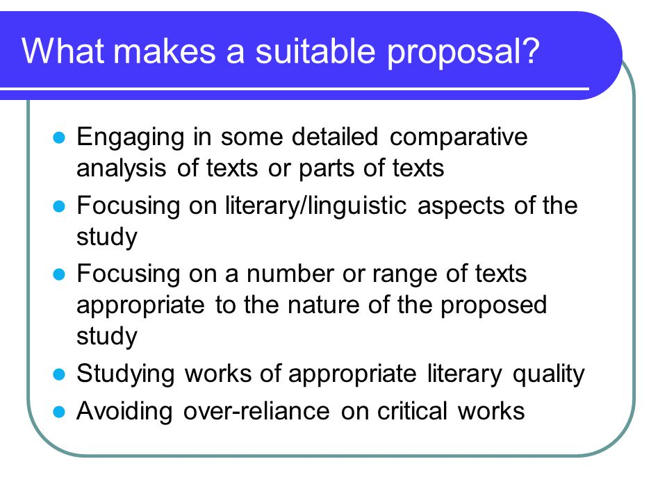 What makes a suitable proposal.