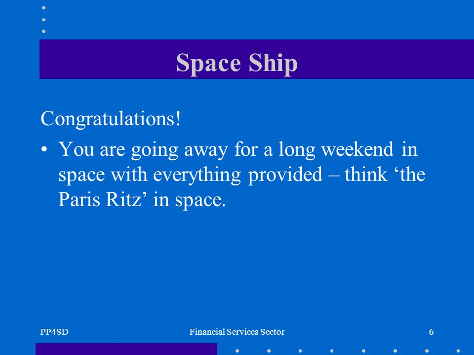 PP4SDFinancial Services Sector6 Space Ship Congratulations.
