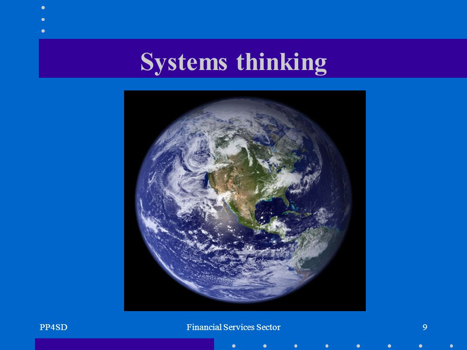 PP4SDFinancial Services Sector9 Systems thinking