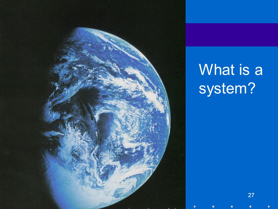 Horticultural professions Sustainability Training27 What is a system