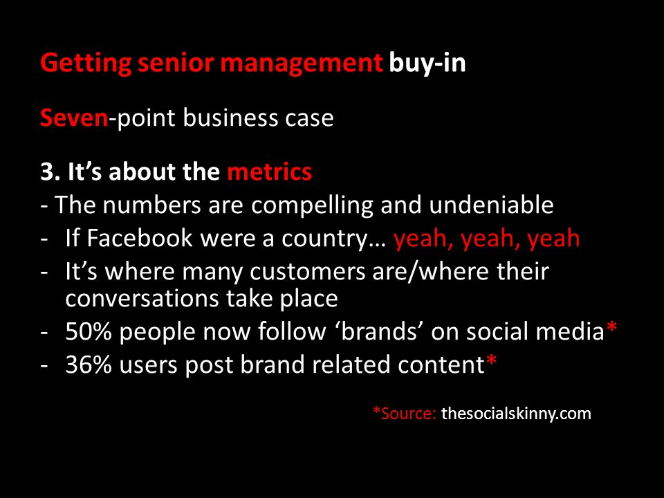Getting senior management buy-in Seven-point business case 3.