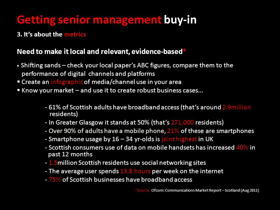 Getting senior management buy-in 3.