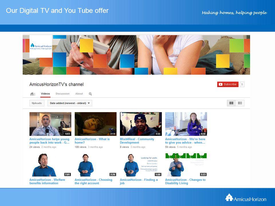 Making homes, helping people Digital TV