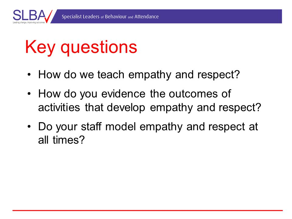 Activity What qualities help us to show empathy and respect for others.