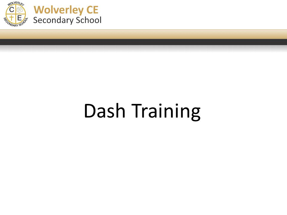 Click to edit Master title style Dash Training