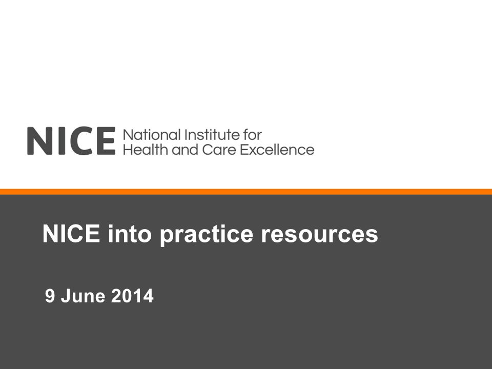 NICE into practice resources 9 June 2014