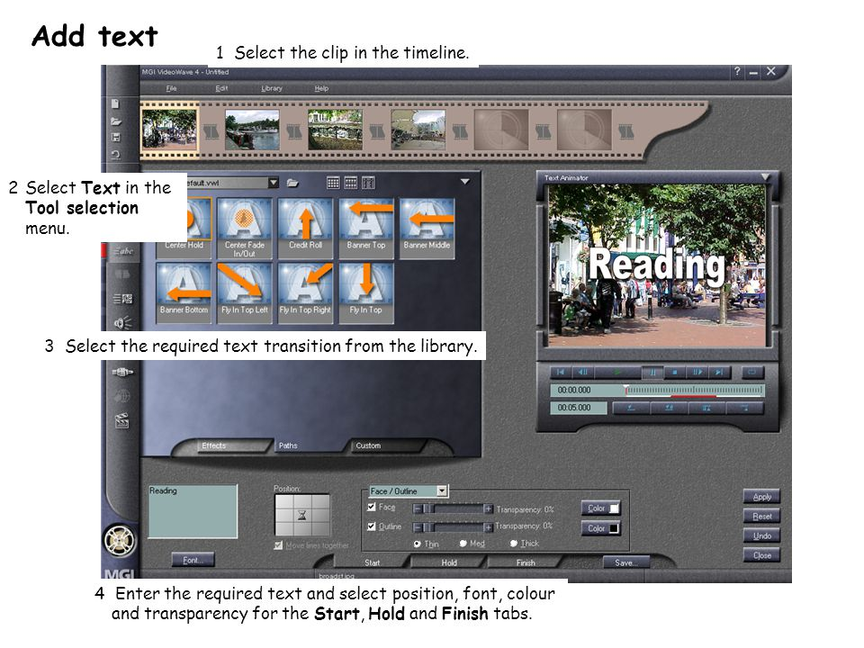 Add text 1 Select the clip in the timeline.2Select Text in the Tool selection menu.