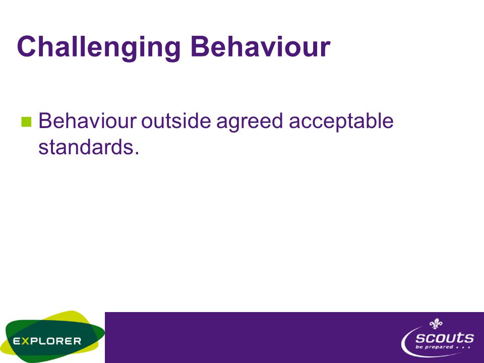 By the end of tonight you will be able to- Understand what is Challenging Behaviour Recognise examples of Challenging Behaviour Be able to suggest possible solutions