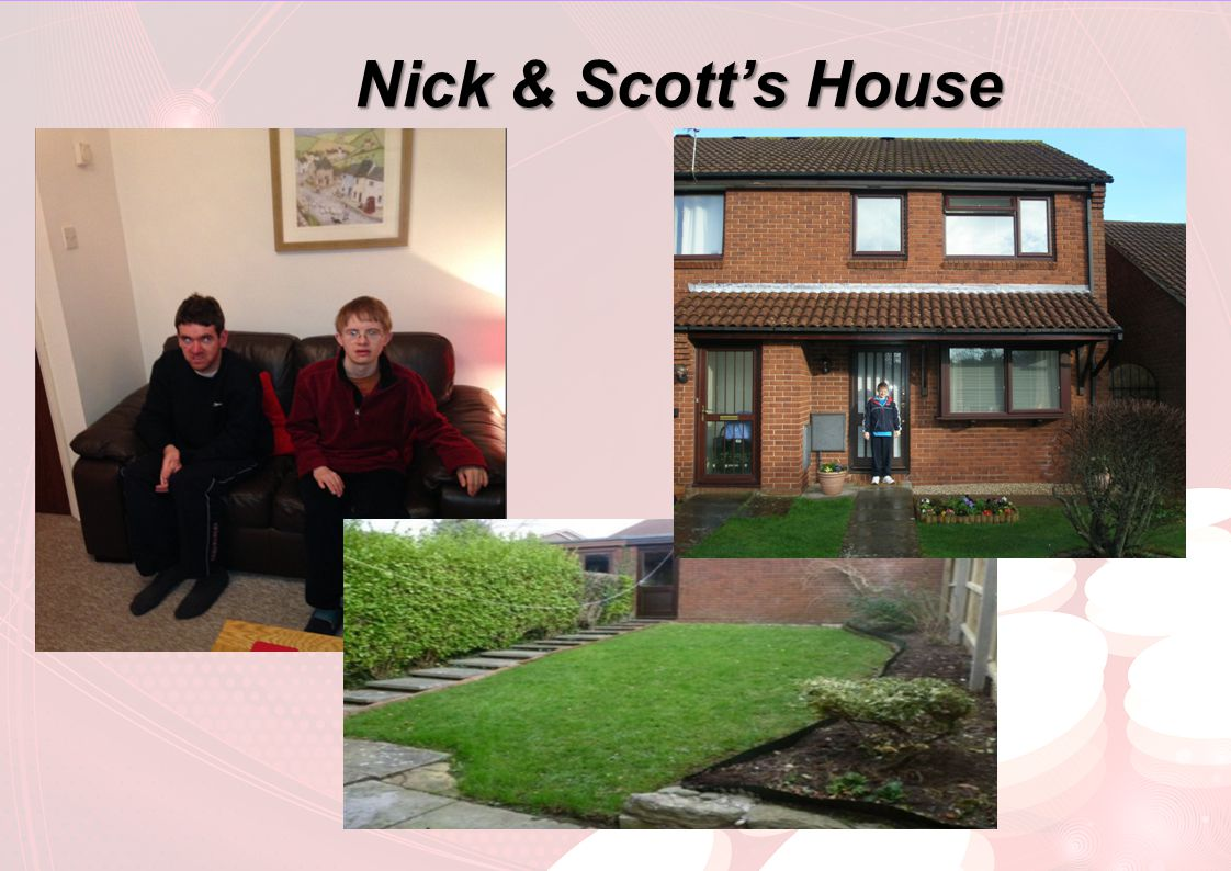 Nick & Scott's House