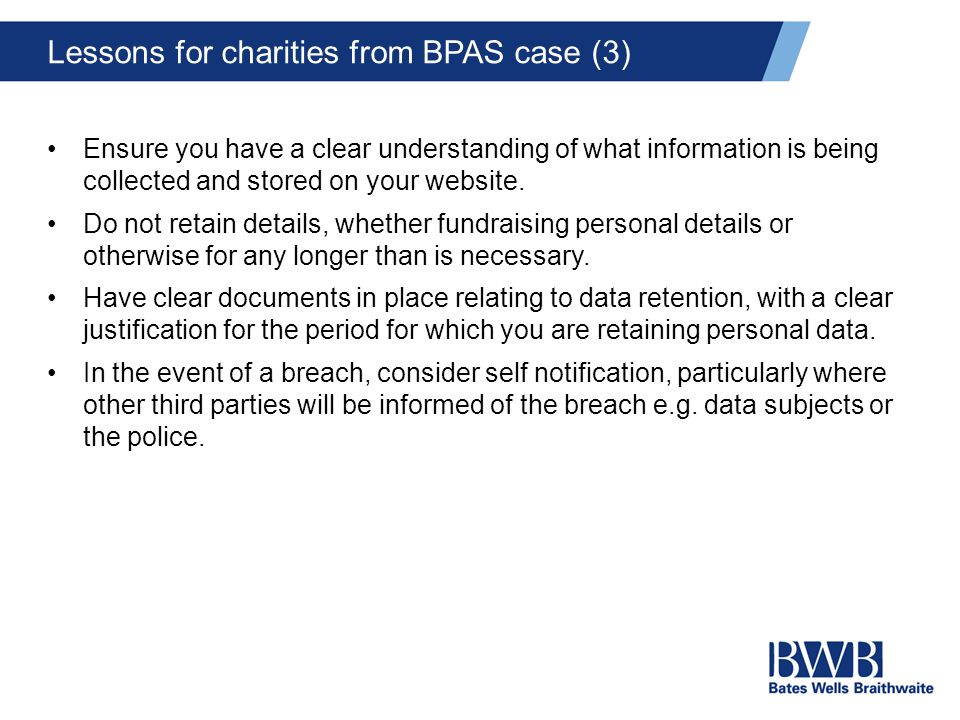 Lessons for charities from BPAS case (3) Ensure you have a clear understanding of what information is being collected and stored on your website.