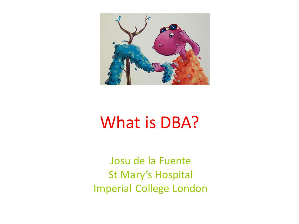What is DBA Josu de la Fuente St Mary's Hospital Imperial College London