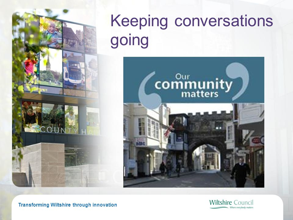 Transforming Wiltshire through innovation Keeping conversations going