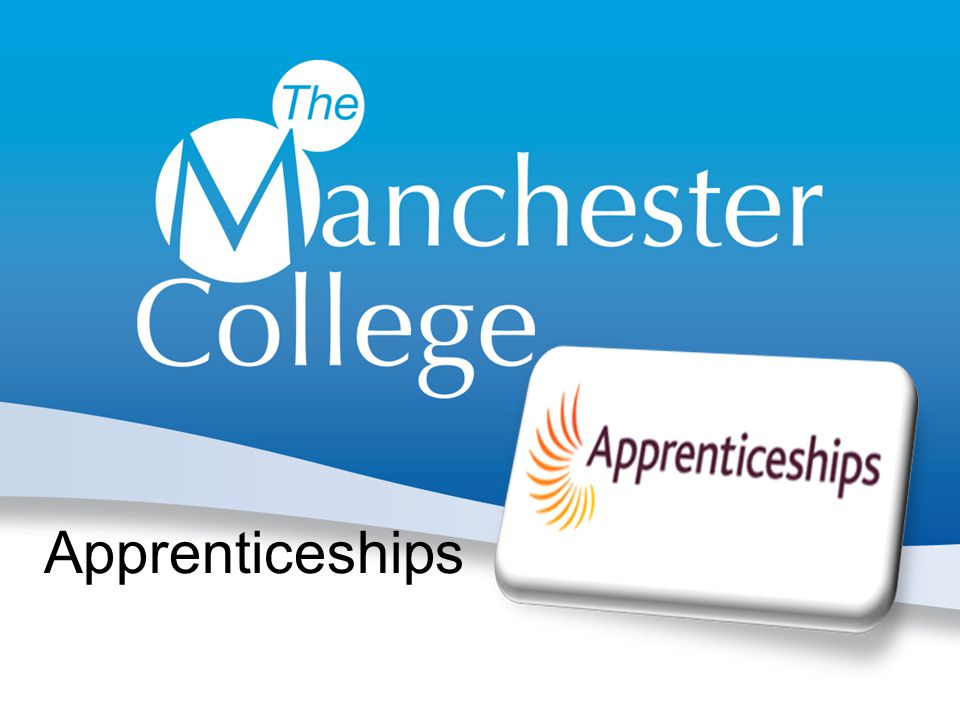 The Manchester College FAQs about Apprenticeships Possible collaboration Who to contact
