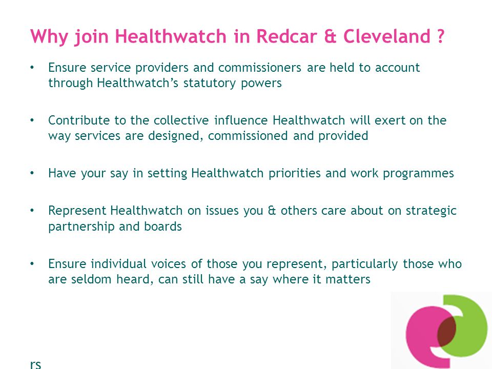 Why join Healthwatch in Redcar & Cleveland .