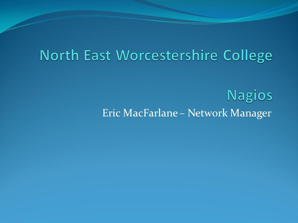 Eric MacFarlane – Network Manager