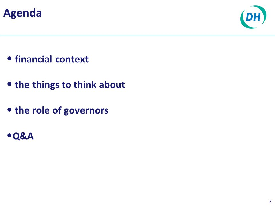 financial context the things to think about the role of governors Q&A 2 Agenda