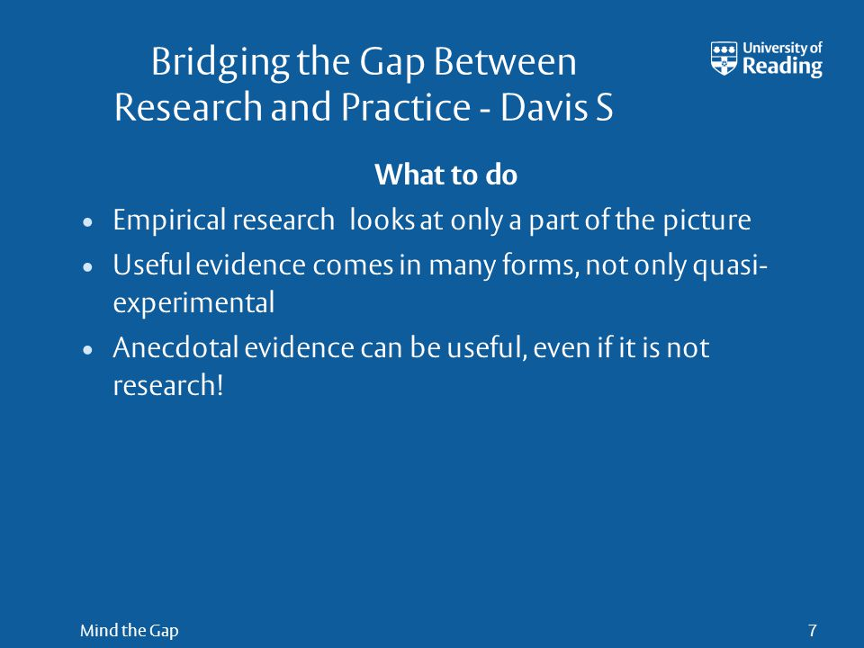 Mind the Gap18 Challenges Sponsorship (RSC, ASE) Place and time to meet Maintaining interest and managing turnover Writing up findings