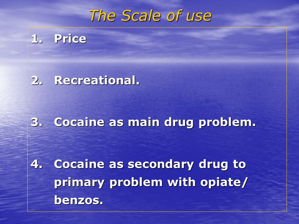 PriceCocaine Five years ago could cost £100 a gram Now as low as £35 Heroin Currently £100-£50