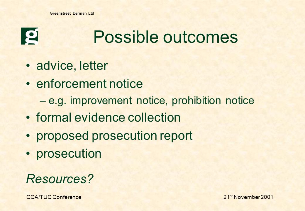 CCA/TUC Conference21 st November 2001 Greenstreet Berman Ltd Reps and investigation Questions of custom and practice Previous workforce complaints Identifying witnesses View on consultation Reassurance of witnesses Communication with workforce
