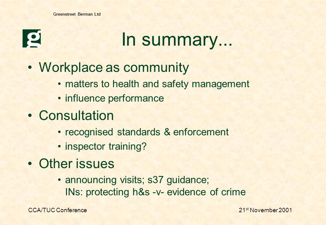 CCA/TUC Conference21 st November 2001 Greenstreet Berman Ltd Conservatism in enforcement.