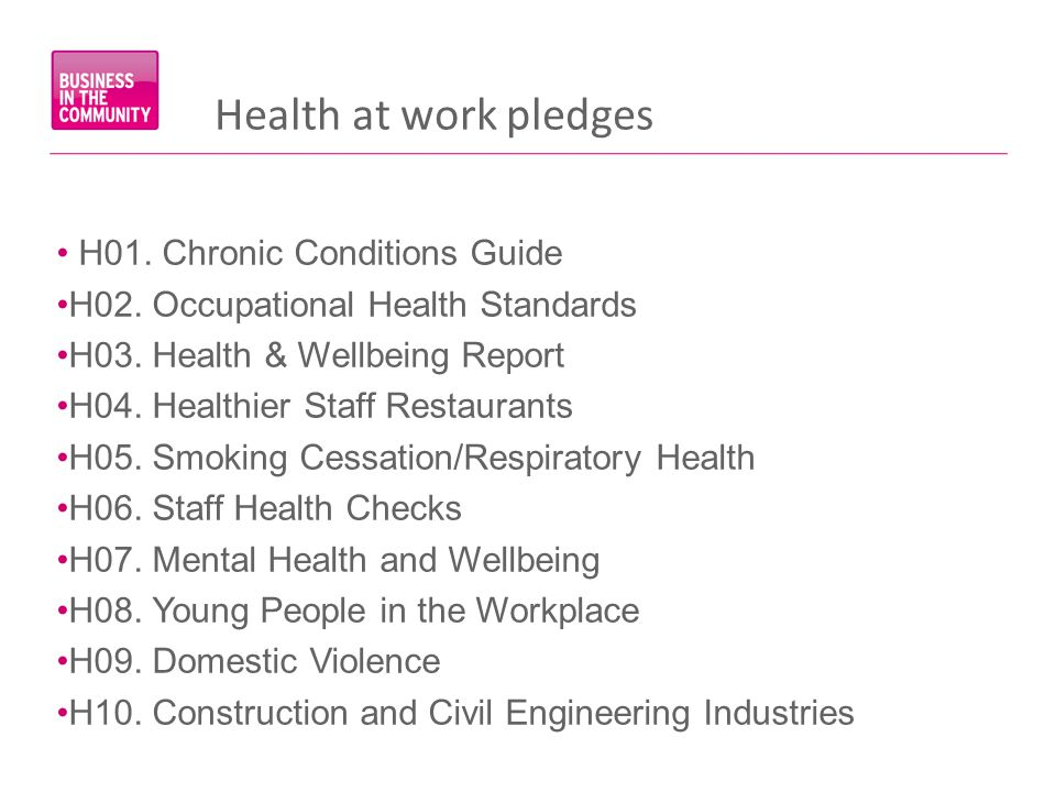 H01. Chronic Conditions Guide H02. Occupational Health Standards H03. Health & Wellbeing Report H04. Healthier Staff Restaurants H05. Smoking Cessatio