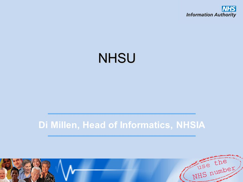 NHSU Di Millen, Head of Informatics, NHSIA