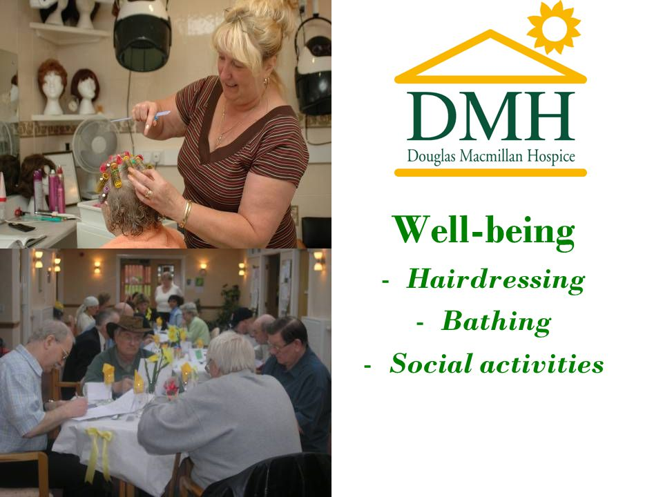 Well-being -Hairdressing -Bathing -Social activities