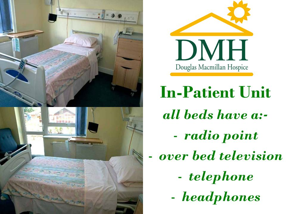 In-Patient Unit all beds have a:- -radio point -over bed television -telephone -headphones