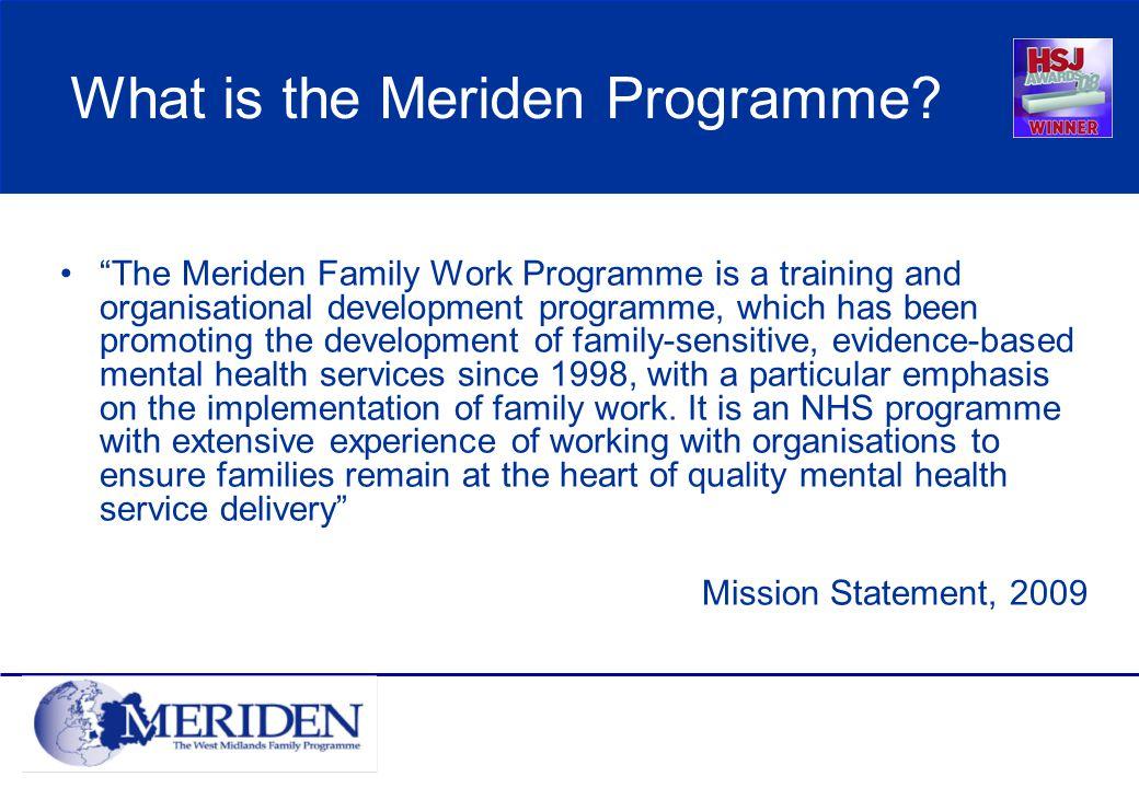 What is the Meriden Programme.