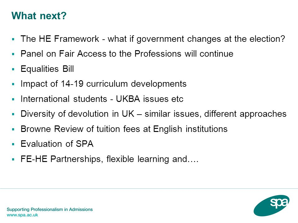What next.  The HE Framework - what if government changes at the election.