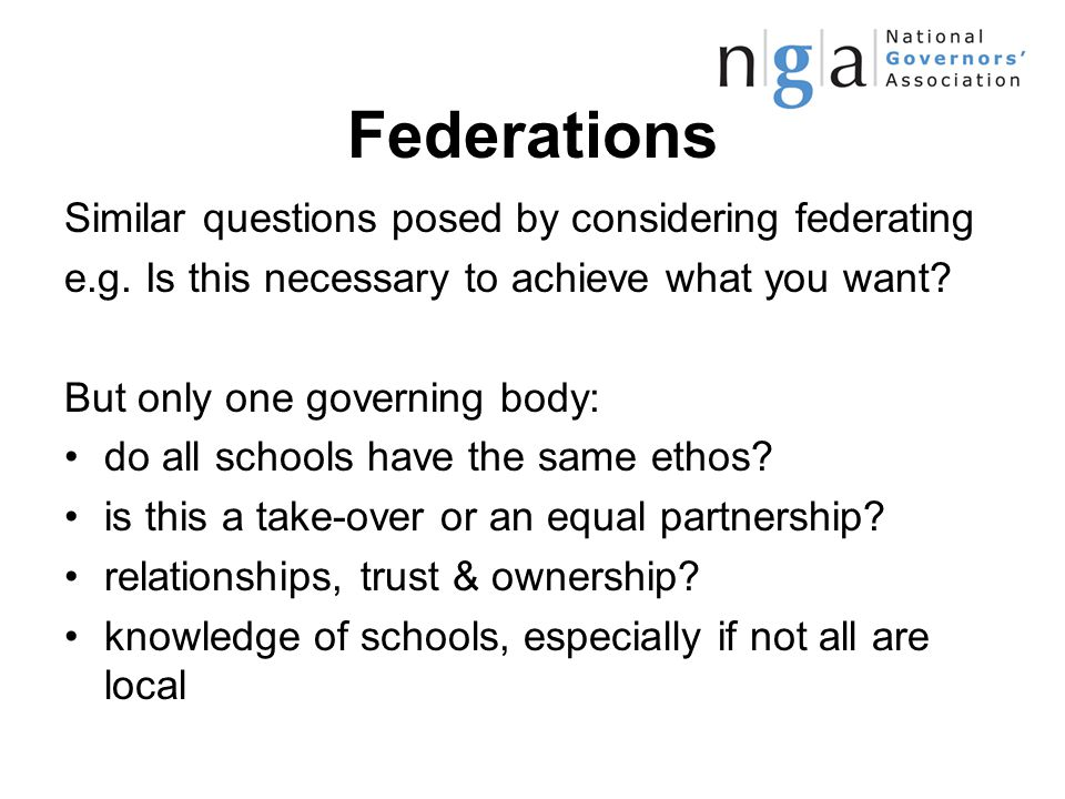 Federations Similar questions posed by considering federating e.g.