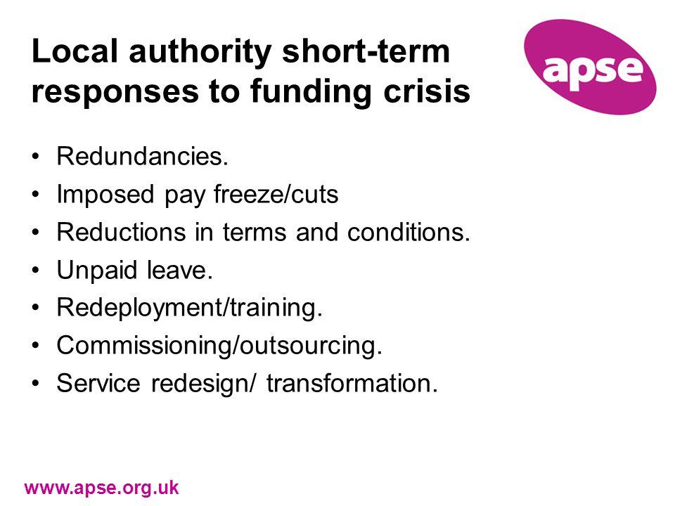 Local authority short-term responses to funding crisis Redundancies.