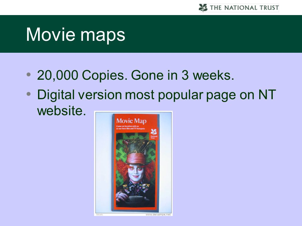 Movie maps 20,000 Copies. Gone in 3 weeks. Digital version most popular page on NT website.