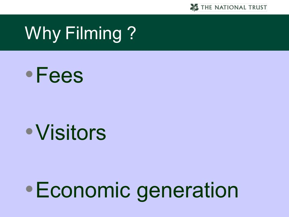 Why Filming Fees Visitors Economic generation