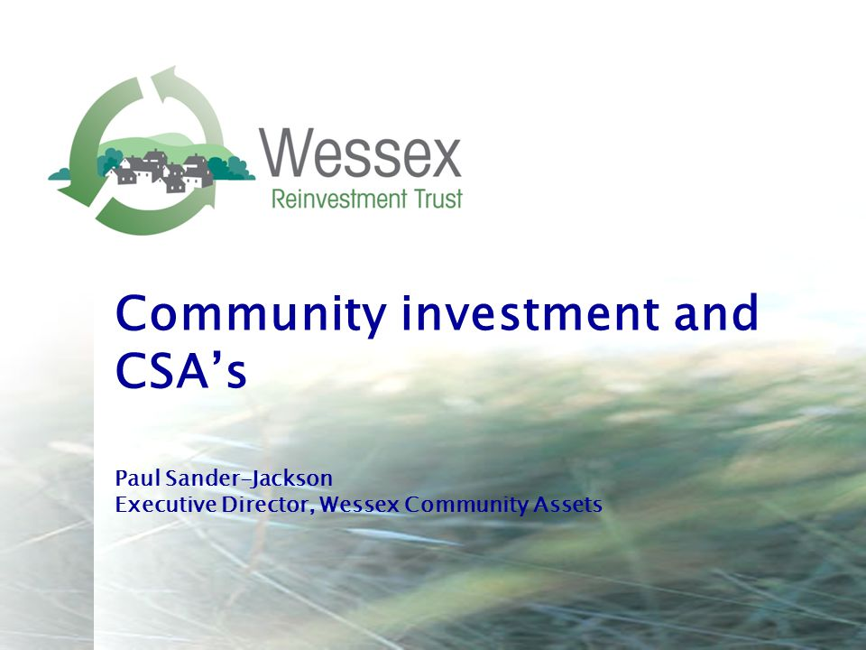 Community investment and CSA's Paul Sander-Jackson Executive Director, Wessex Community Assets