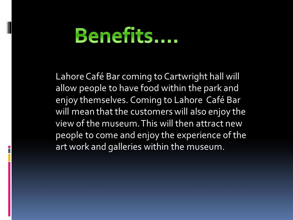 Lahore Café Bar coming to Cartwright hall will allow people to have food within the park and enjoy themselves.