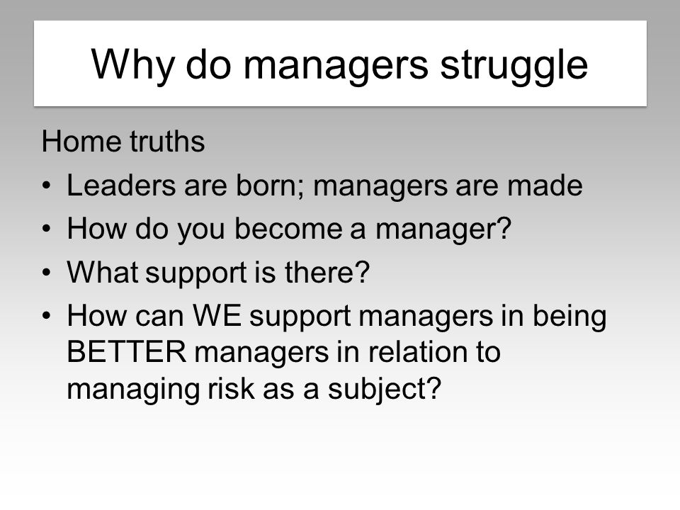 Why do managers struggle.