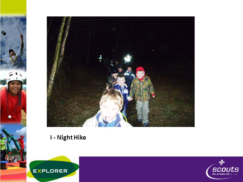 I - Night Hike