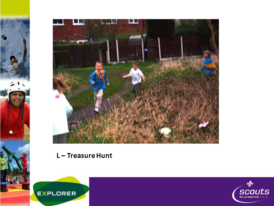 L – Treasure Hunt