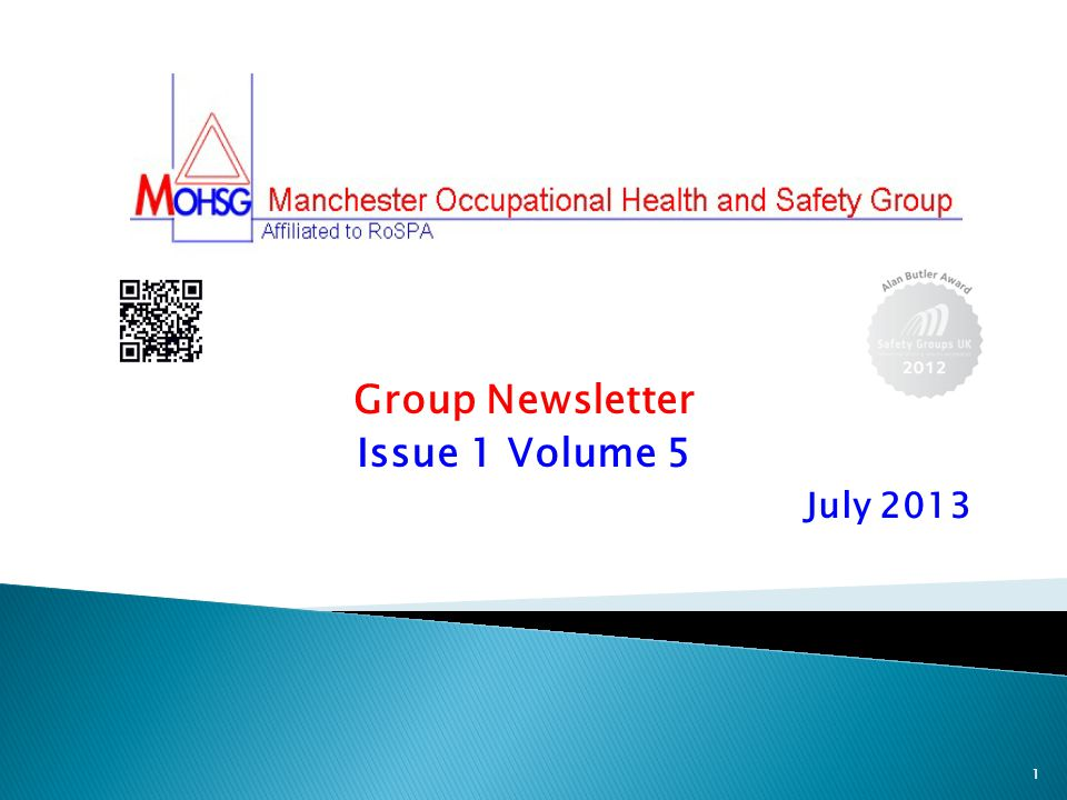 Group Newsletter Issue 1 Volume 5 July 2013 1